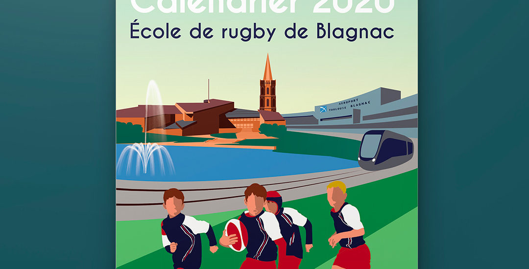 Édition 2020 du calendrier de l'association de l'École de rugby de Blagnac. Creation de l'illustration de couverture.